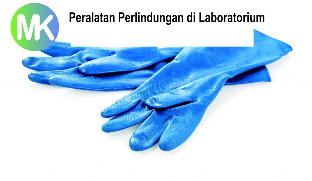 Peralatan Perlindungan di Laboratorium